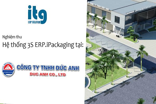 ITG nghiệm thu hệ thống ERP tại Công ty TNHH bao bì Đức Anh